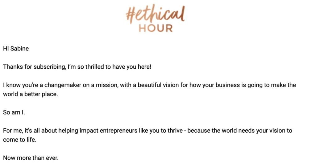 The beginning of the Ethical Hour welcome email. Transcript below.