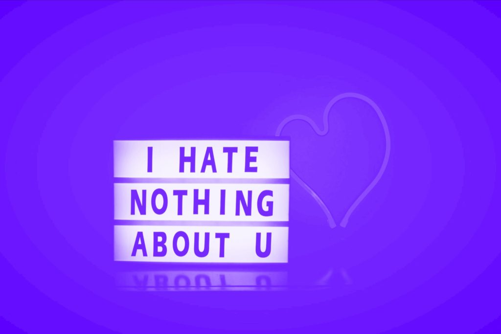 """light box saying """"I hate nothing about U"""""""