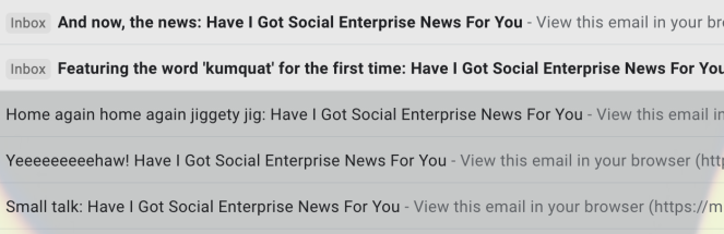 A selection of subject lines from the School for Social Entrepreneurs. Transcript below.