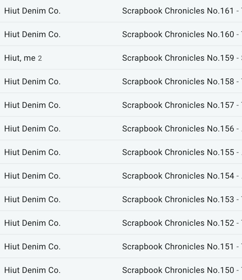 A screenshot of an email inbox demonstrating that Hiut Denim Co. use the same subject line for each email newsletter edition.