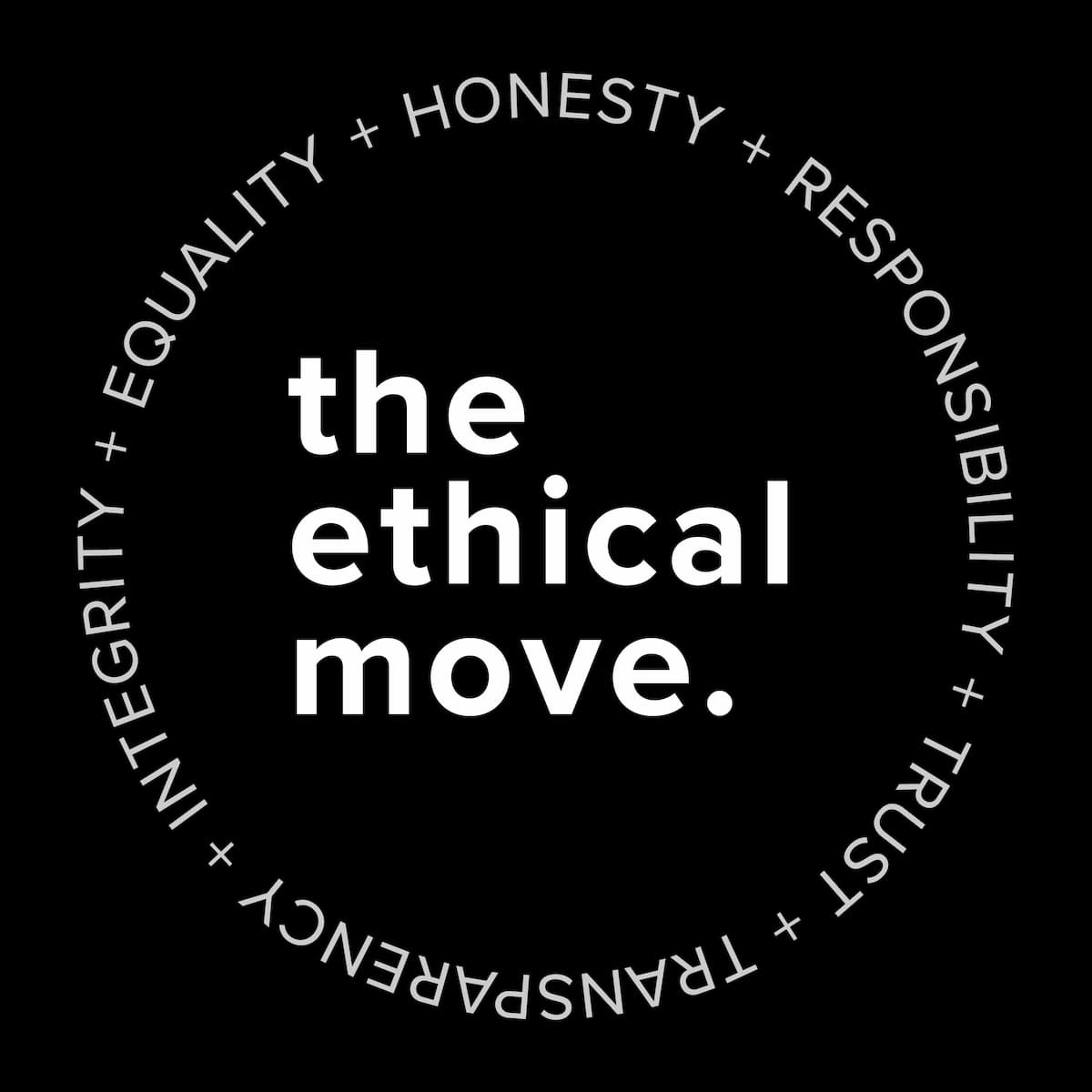 The Ethical Move —Values Badge