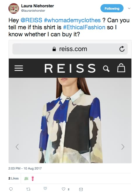 """Tweet to REISS asking: """"Hey @REISS #whomademyclothes? Can you tell me if this shirt is #Ethicalfashion so I know whether I can buy it?"""""""